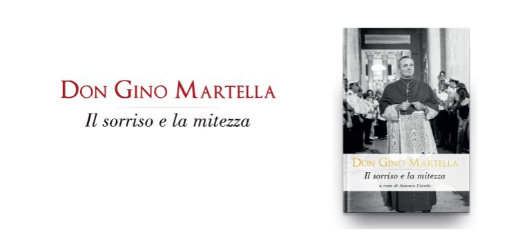 """""""Il sorriso e la mitezza"""": il primo libro dedicato a Don Gino Martella"""